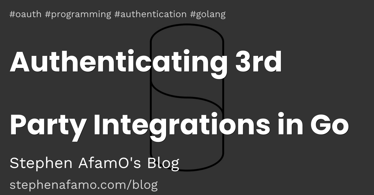 Authenticating 3rd Party Integrations in Go