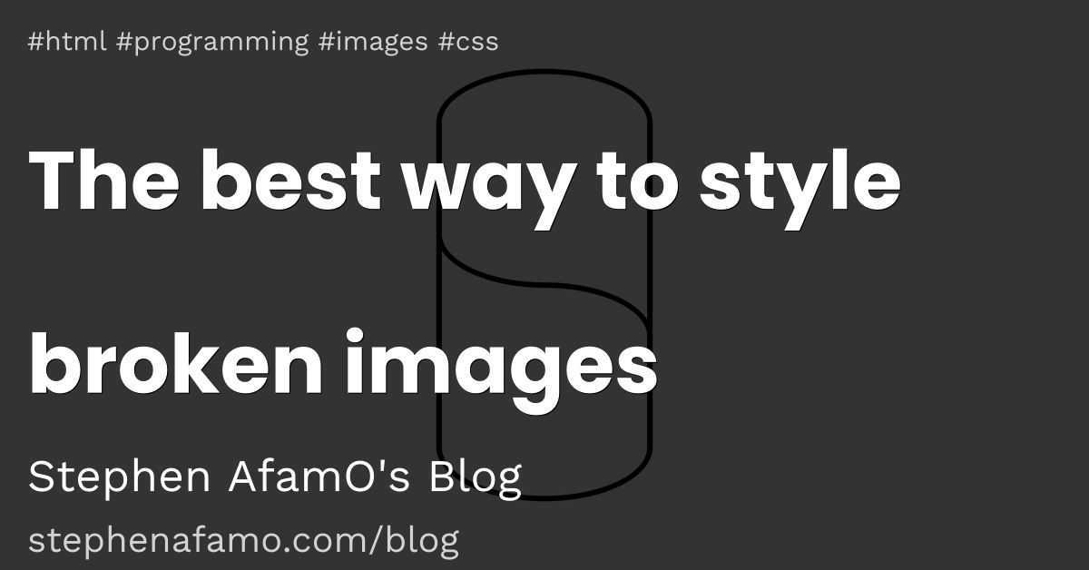The best way to style broken images